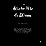 MakeMeAMoon.png
